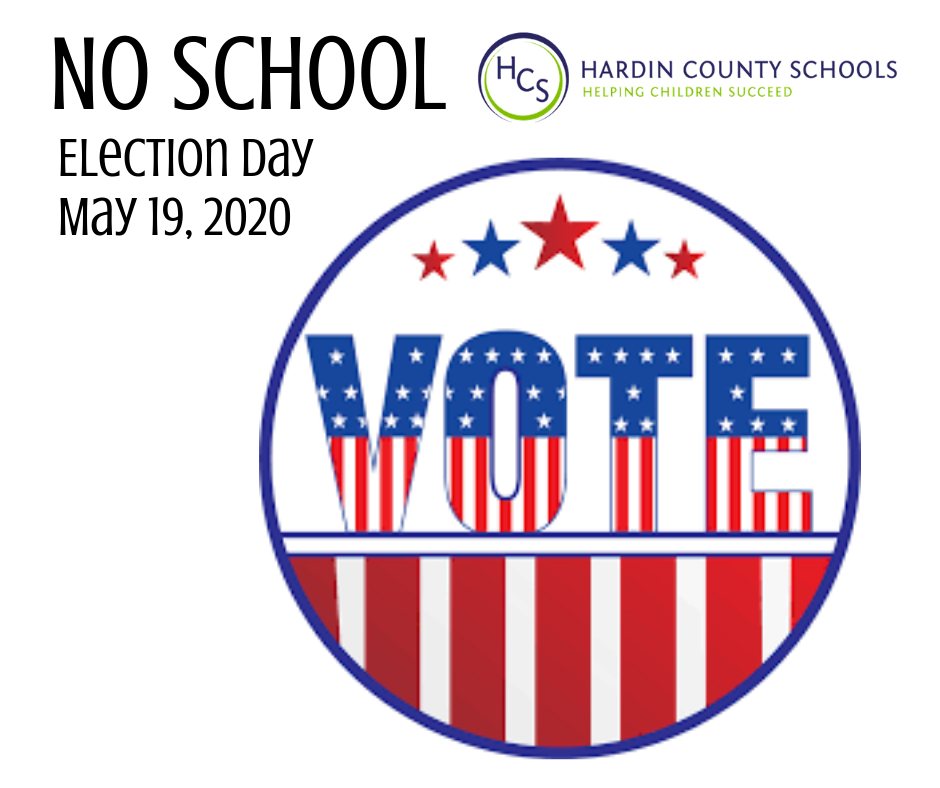 ELECTION DAY MAY 2020