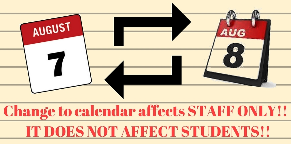 Slight change in 17-18 calendar; it does not impact students