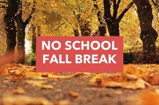 NO SCHOOL - FALL BREAK linked image